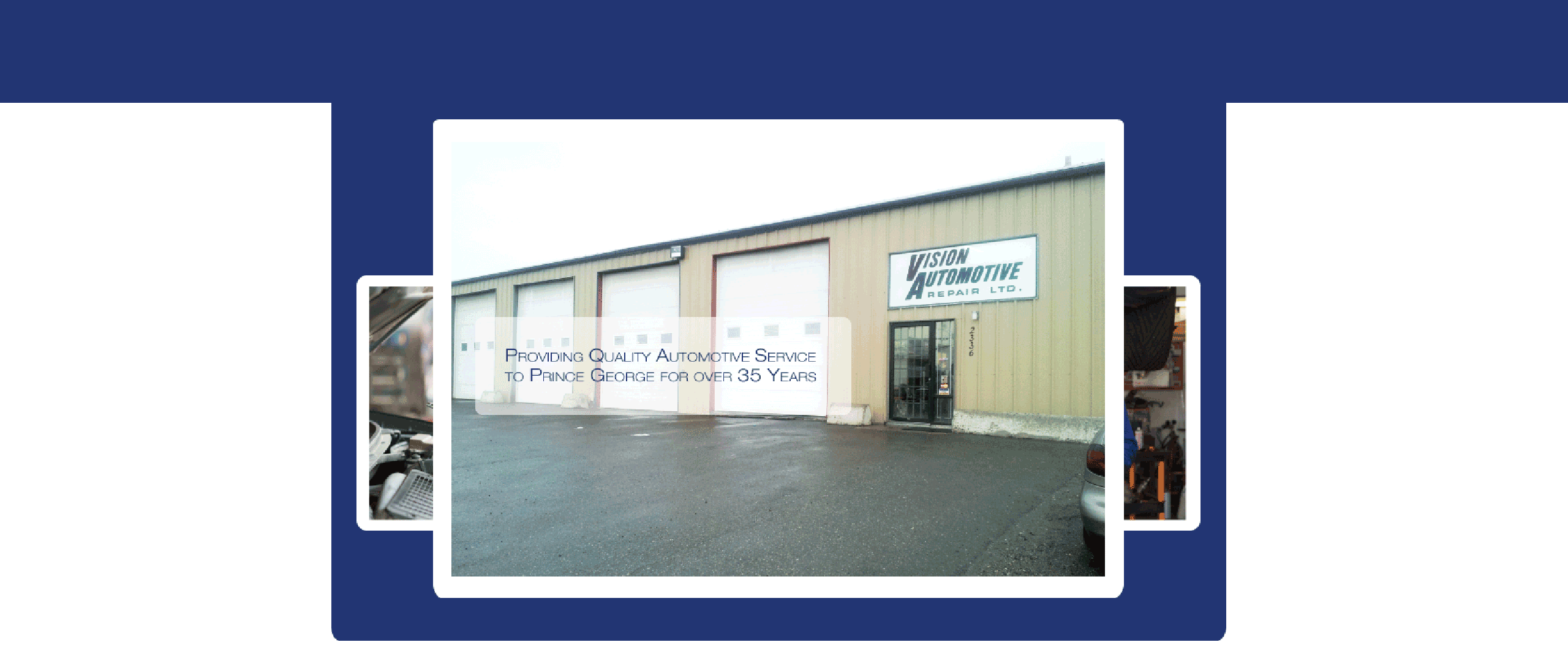 Providing Quality Automotive Service to Prince George for over 35 Years